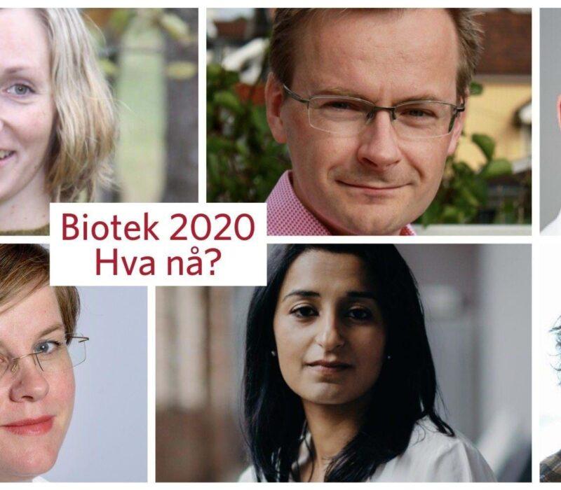 BIOTEK 2020 – Hva nå?